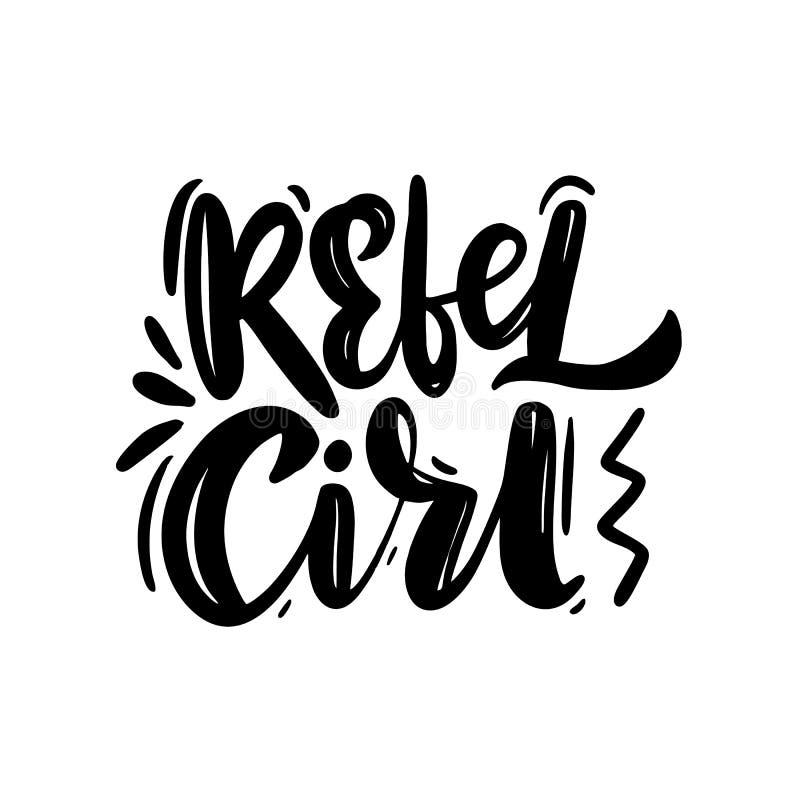 Inscription Tir E Par La Main De Fille Rebelle Citation De