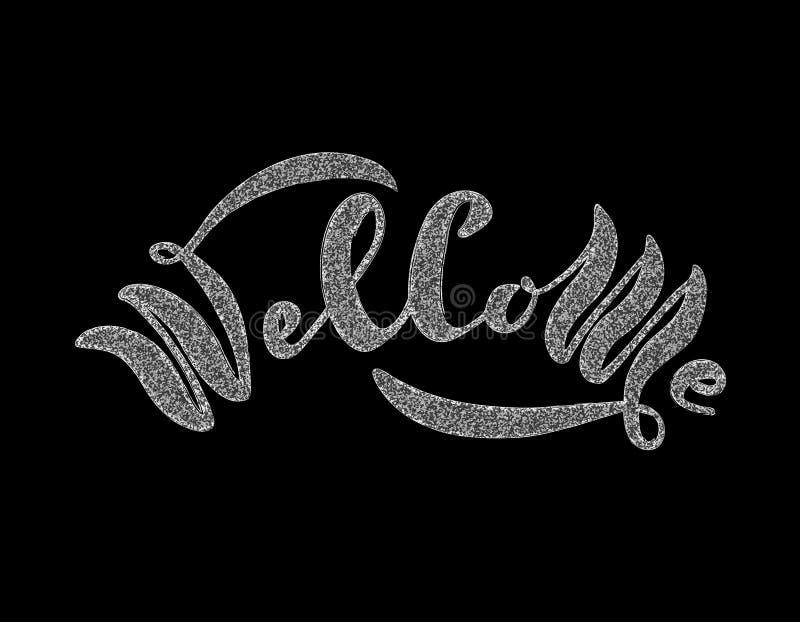 Lettre bienvenue Calligraphie moderne manuscrite, dessinée dans des lettres de craie Illustration de vecteur Calibre pour des ban illustration libre de droits
