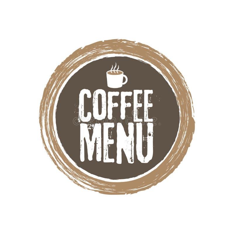 Lettres et tasse de menu de Coffe Fond grunge de cercle Illustration de vecteur illustration de vecteur