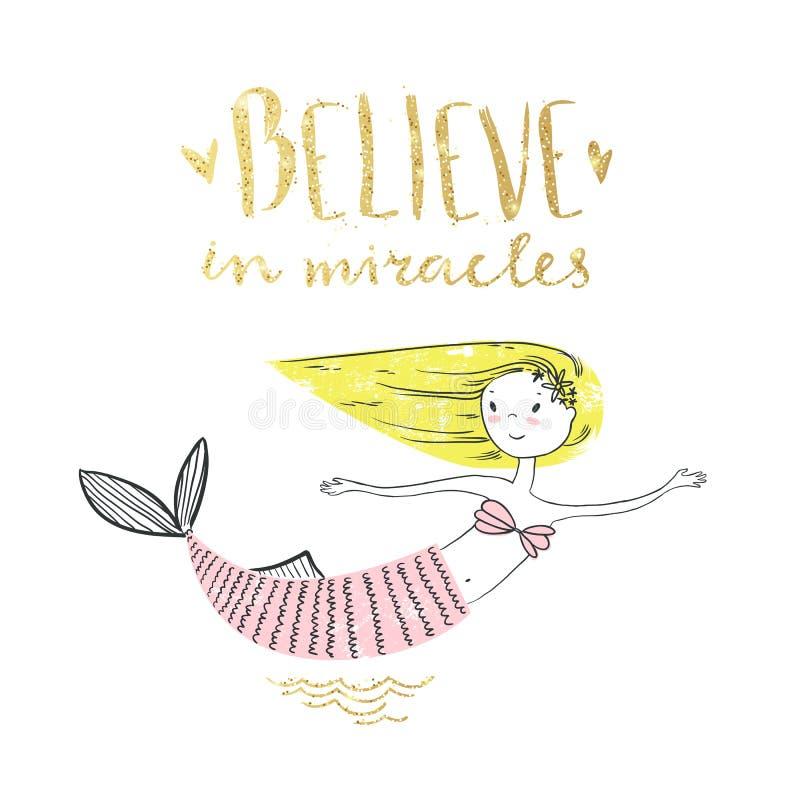 Leuk weinig meermin met het gouden van letters voorzien Geloof in mirakel V stock illustratie