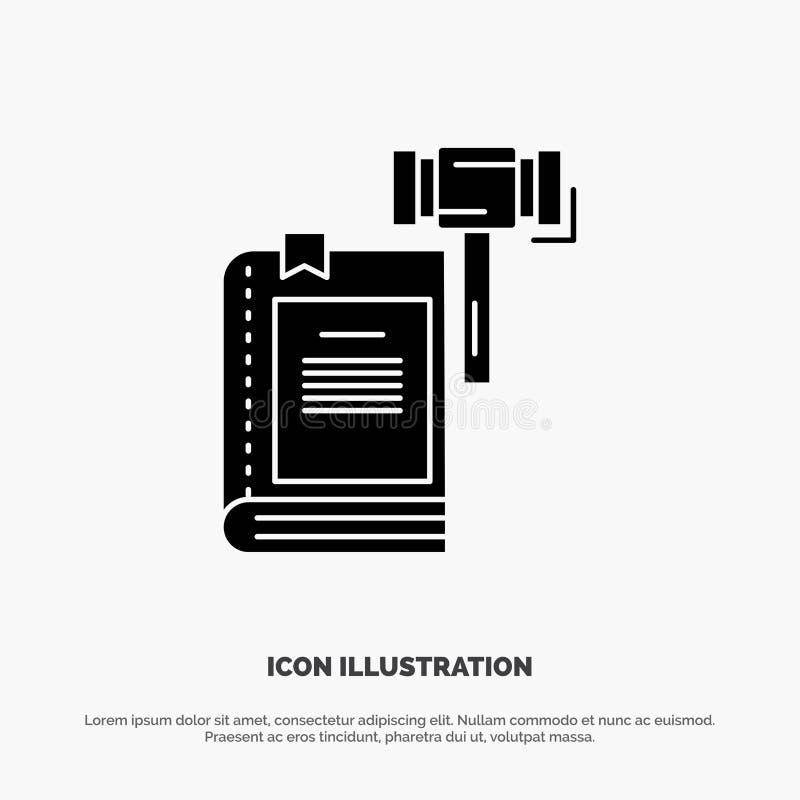 Ley, acción, subasta, corte, mazo, martillo, vector sólido legal del icono del Glyph stock de ilustración