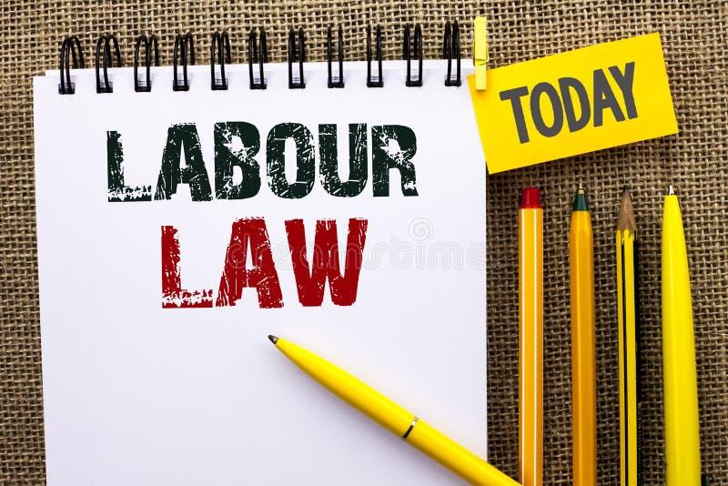 Ley de trabajo del texto de la escritura de la palabra El concepto del negocio para el empleo gobierna la unión de la legislación fotos de archivo libres de regalías