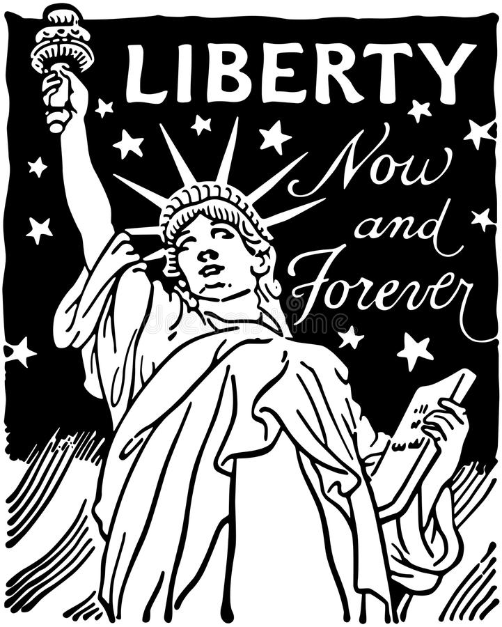 Liberty Now And Forever vektor illustrationer