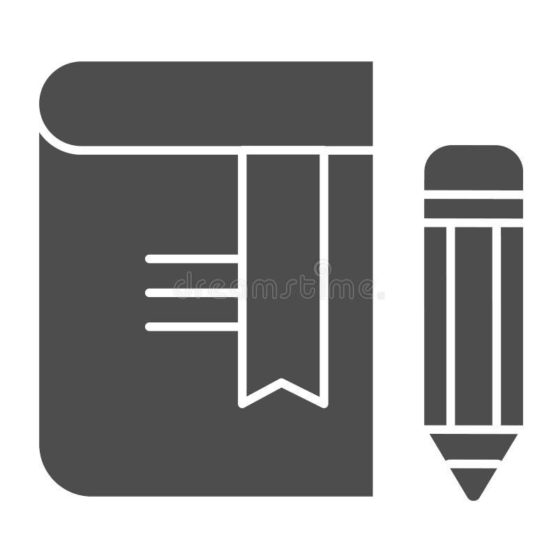 Libro con el icono sólido del lápiz Ejemplo del vector de la se?al aislado en blanco Diseño del estilo del glyph del conocimiento ilustración del vector