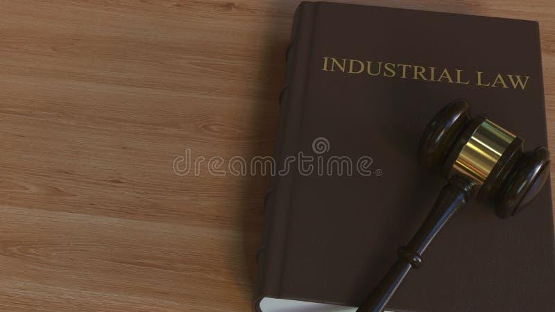 Libro di LEGGE INDUSTRIALE e martelletto della corte rappresentazione 3d illustrazione vettoriale
