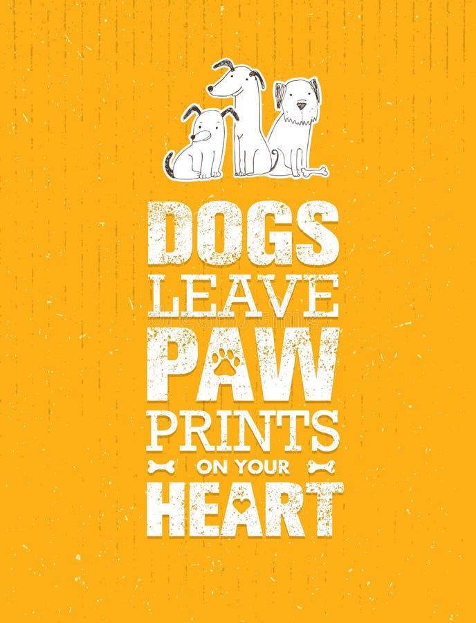 Licença Paw Prints On Your Heart dos cães Conceito bonito do vetor das citações proeminentes no fundo reciclado do cartão ilustração stock
