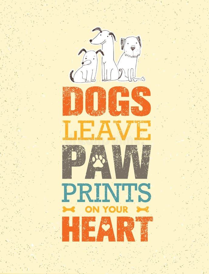 Licencia Paw Prints On Your Heart de los perros Concepto lindo del vector de la cita excepcional en fondo reciclado de la cartuli ilustración del vector