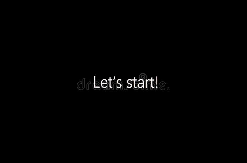 ` Ließ ` s Anfang! ` auf Bildschirm stockfotografie