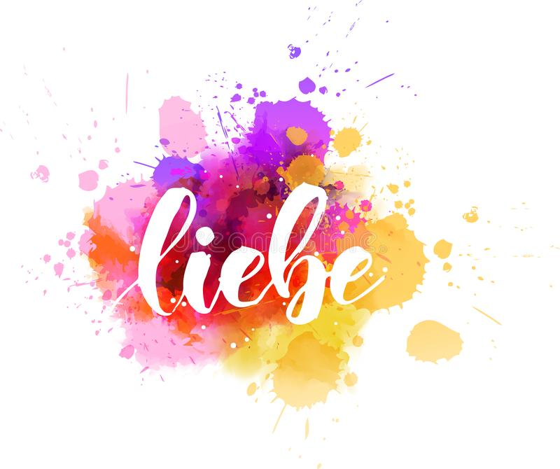 Liebe - handwritten calligraphy. Liebe - Love in German. Handwritten modern calligraphy lettering text on abstract watercolor paint splash background stock illustration