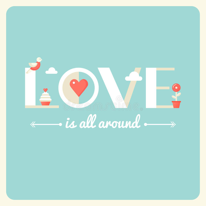 Liebe ist ganz um Typografie-Plakat Flaches Design vektor abbildung