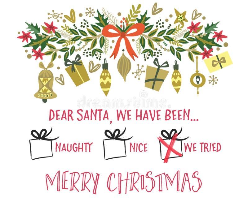 Liebe Santa We Tried Christmas Card-Schablone stock abbildung