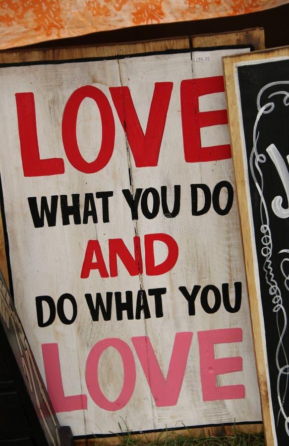 Liebe, was Sie tun und tun, was Sie lieben stockfoto