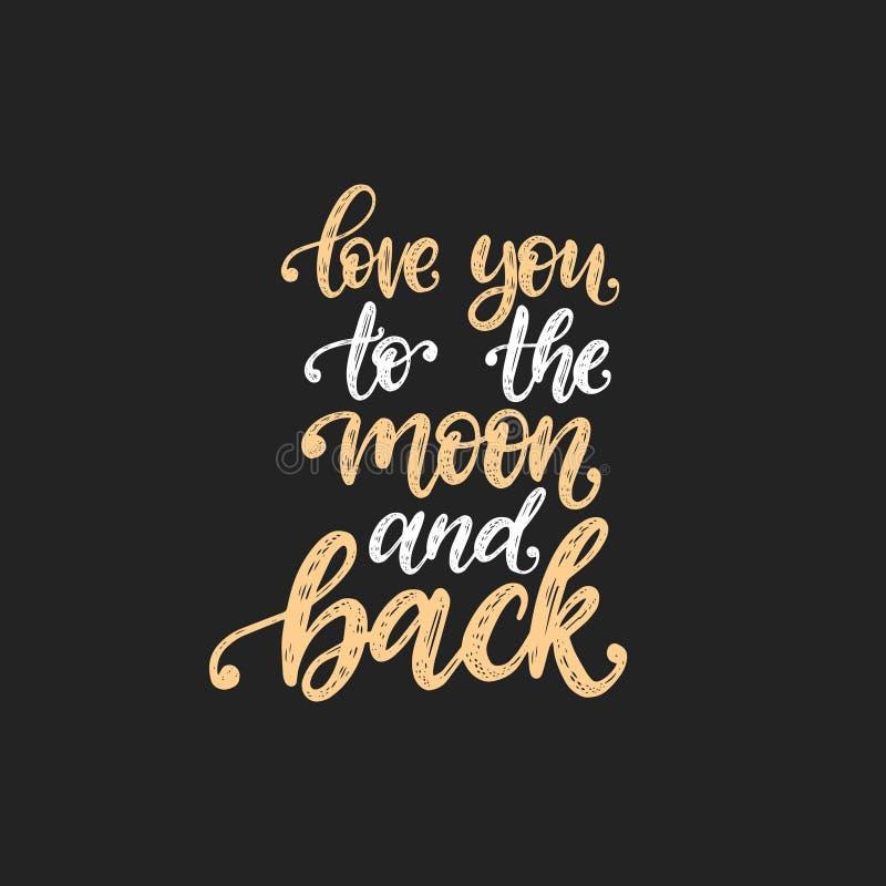 Lieben Sie Sie zum Mond und zur Rückseite, Handbeschriftung Kalligraphievektorillustration auf schwarzem Hintergrund lizenzfreie abbildung