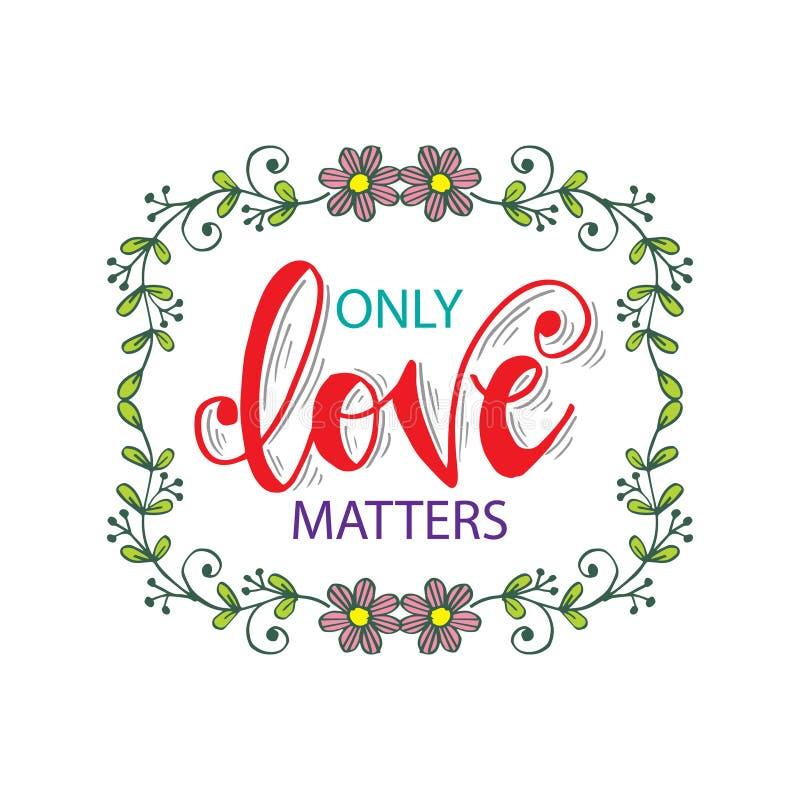 Liefde slechts kwesties Retro Etiket met Kalligrafische Elementen royalty-vrije illustratie