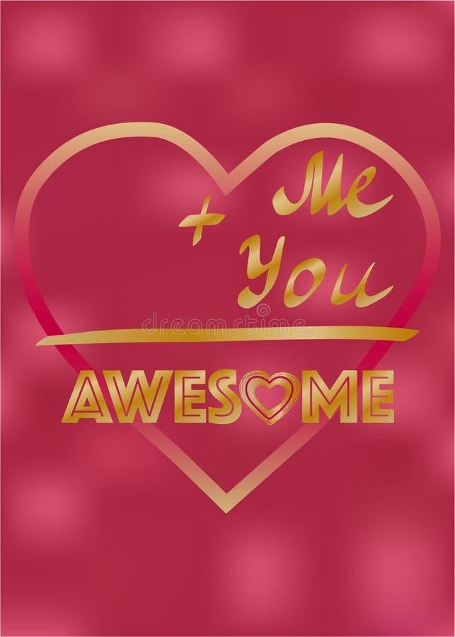 Liefdekaart, Inspirational woorden me en Ontzagwekkend u, het ontwerp van de Valentijnskaartenkaart vector illustratie