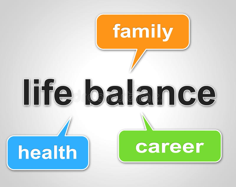 Life Balance Means Equal Value And Balanced. Life Balance Representing Equal Value And Equality royalty free illustration