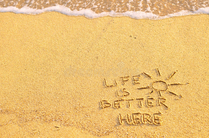 Life is better here royalty free stock images
