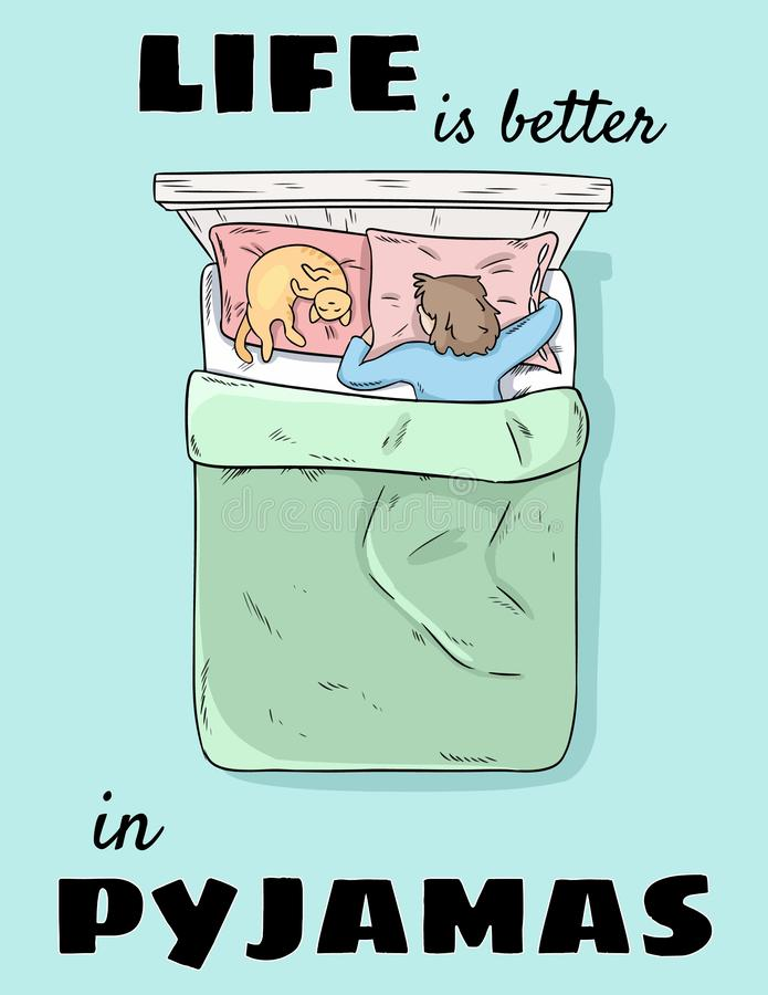 Life is better in pyjamas cute postcard. Hand drawn comic style funny illustration. Girl sleeping in bed with cat in pajamas vector illustration