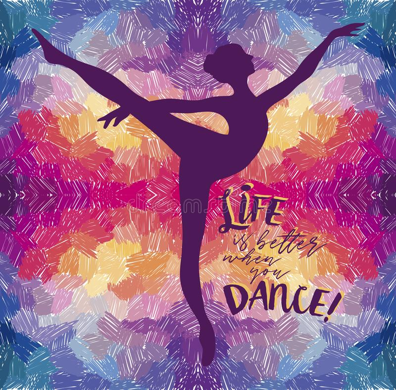 `Life is better when you dance!` poster stock illustration
