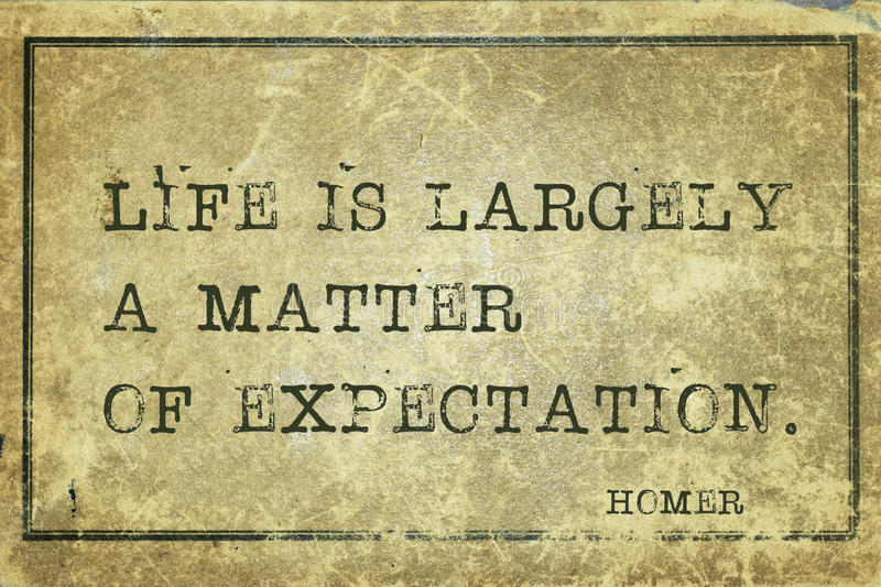 Life is Homer. Life is largely a matter of expectation - ancient Greek poet Homer quote printed on grunge vintage cardboard royalty free stock photos