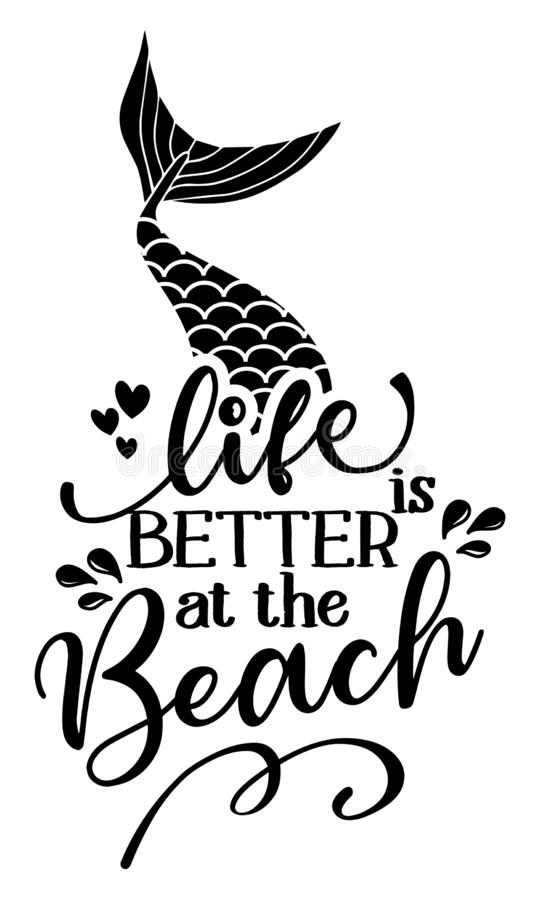 Free Life Is Better At The Beach - Inspirational Quote About Summer. Royalty Free Stock Images - 218067659