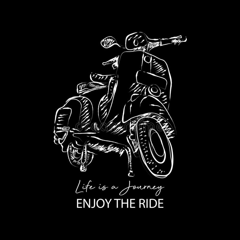 Life is a journey, enjoy the ride with scooter royalty free illustration
