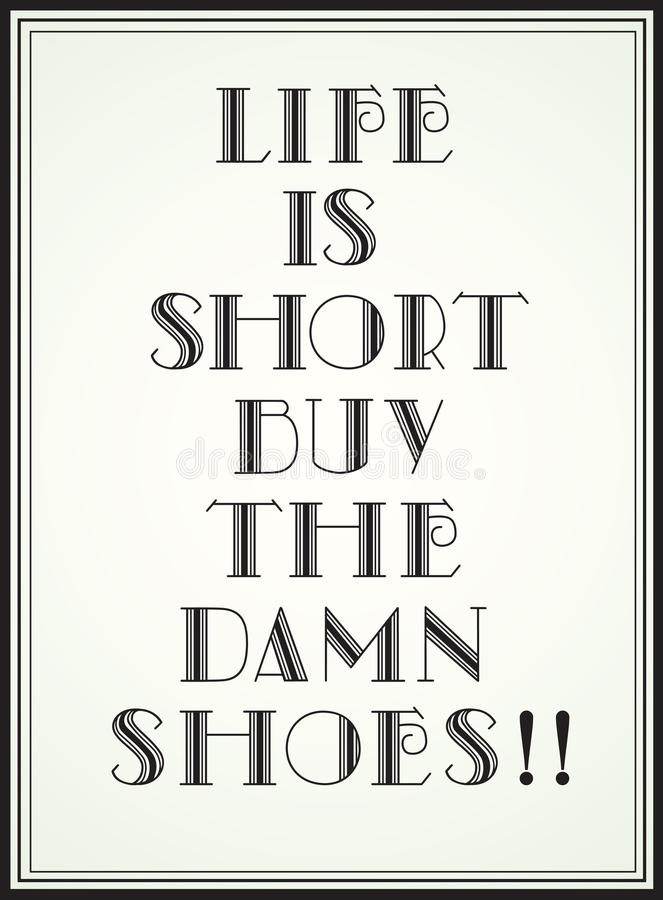 Download Life is short stock vector. Illustration of stylish, shoes - 29282214