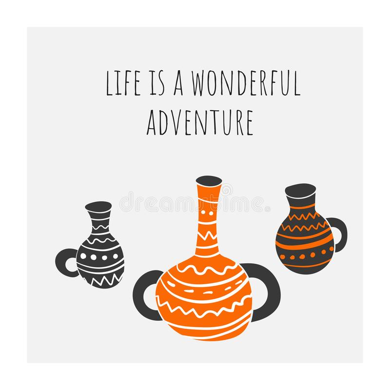 Life is a wonderful adventure poster, card, postcard, background with ancient Egyptian vases. vector illustration