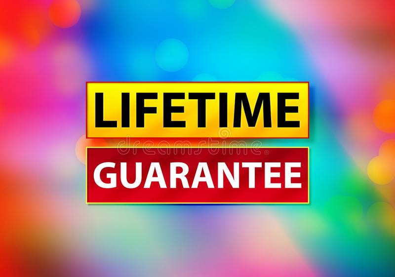Lifetime Guarantee Abstract Colorful Background Bokeh Design Illustration. Lifetime Guarantee  on Yellow and Red Banner Abstract Colorful Background Bokeh Design stock illustration