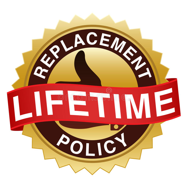 Lifetime Replacement Policy Seal. An illustration of a gold sticker offering a lifetime replacement policy royalty free illustration