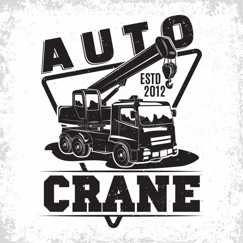 Auto crane emblem design. Lifting work logo design, emblem of crane machine rental organisation print stamps, constructing equipment, Heavy crane machine vector illustration