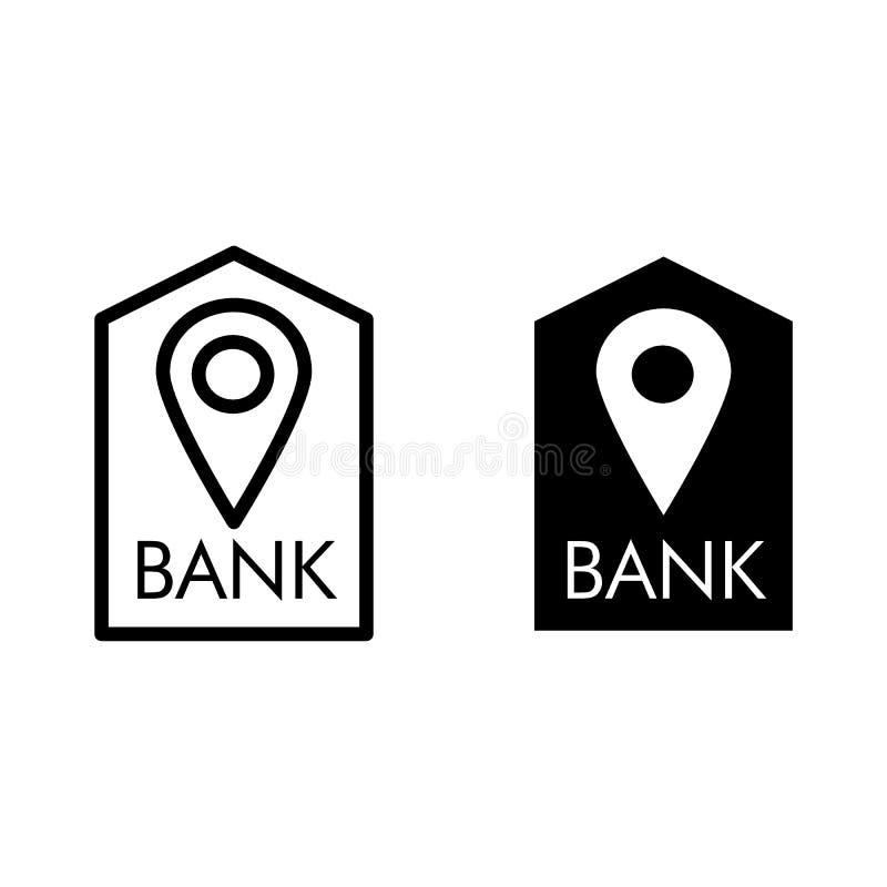 Ligne de banque d'emplacement et icône de glyph Buildind de banque et illustration de vecteur de goupille d'isolement sur le blan illustration libre de droits