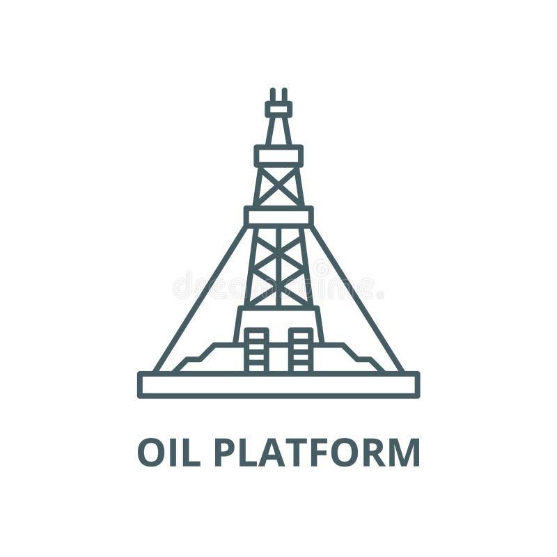 Ligne icône, concept linéaire, signe d'ensemble, symbole de vecteur de plate-forme de production de pétrole illustration de vecteur