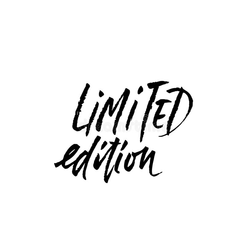 Limited edition. Ink handwritten lettering. Modern dry brush calligraphy. Typography poster design. Vector illustration. stock image