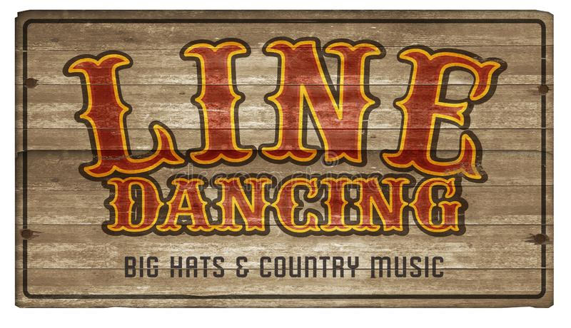 Line Dance Dancing Wood Sign Art Announcement. Country Western Barn Partner Fun Swing old royalty free stock photo