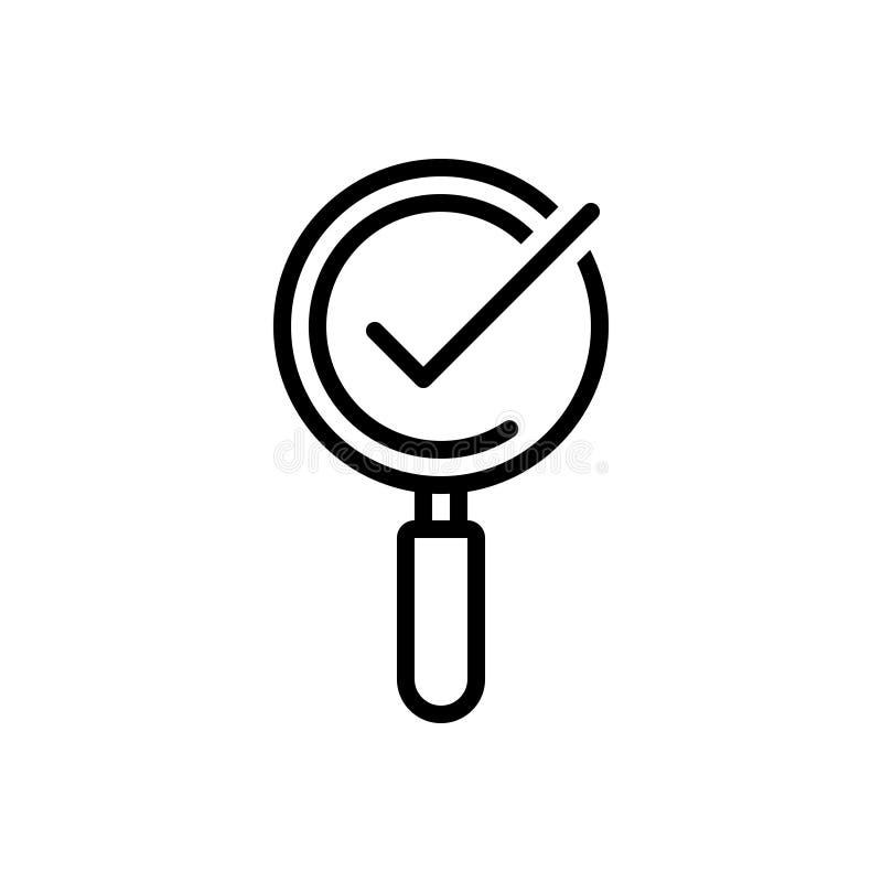 Linea nera icona per la lente d'ingrandimento con il segno di spunta, la lente di ingrandimento e la lente d'ingrandimento illustrazione vettoriale