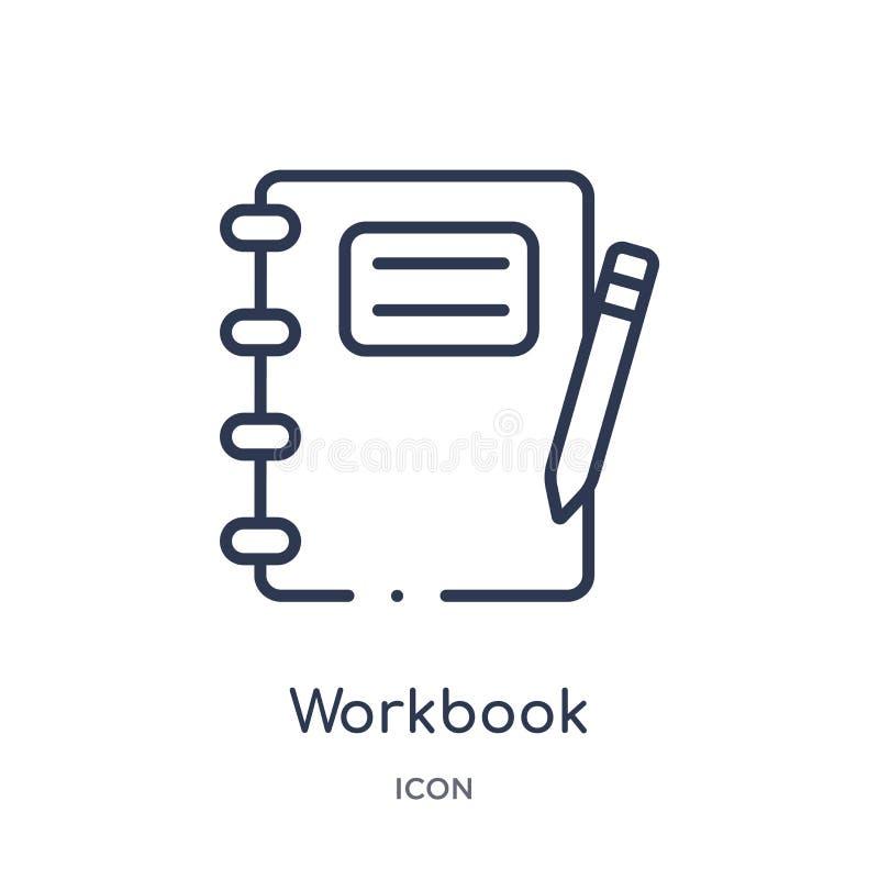 Lineair werkboekpictogram van Bedrijfs en analyticsoverzichtsinzameling De dunne die vector van het lijnwerkboek op witte achterg vector illustratie