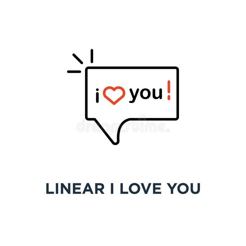 lineaire I houdt van u tekst in het pictogram van de toespraakbel, symbool van minnaar die woorden van erkenning in eenvoudige de vector illustratie