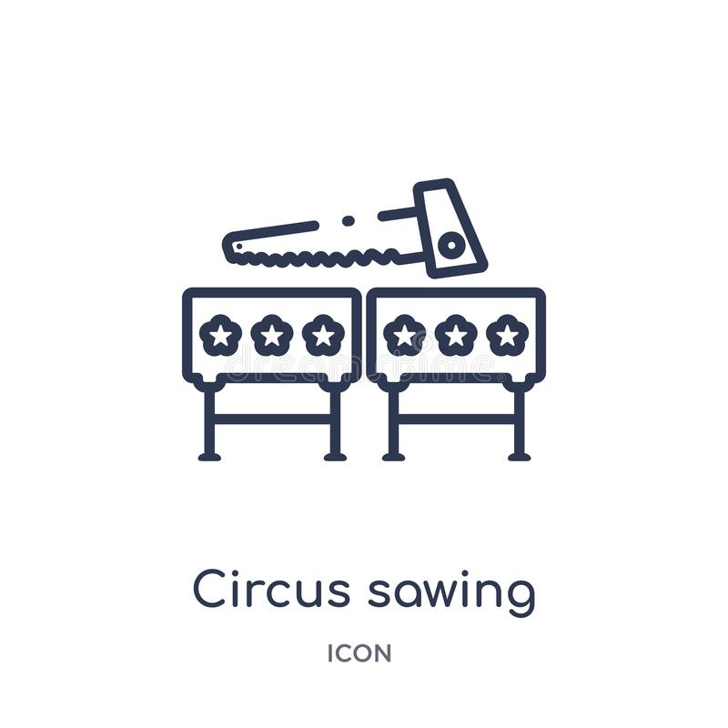 Linear circus sawing icon from Circus outline collection. Thin line circus sawing vector isolated on white background. circus royalty free illustration