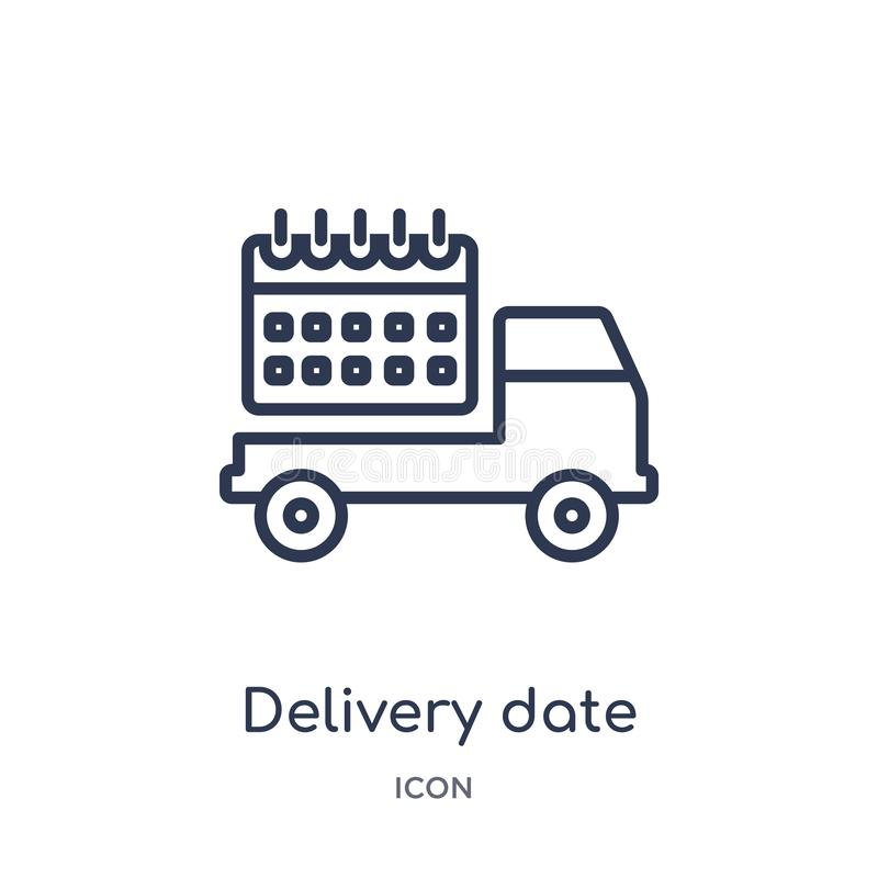 Linear delivery date icon from Delivery and logistic outline collection. Thin line delivery date vector isolated on white royalty free illustration