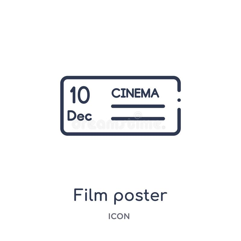 Linear film poster icon from Cinema outline collection. Thin line film poster vector isolated on white background. film poster stock illustration