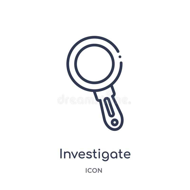 Linear investigate icon from Business and finance outline collection. Thin line investigate icon isolated on white background. stock illustration