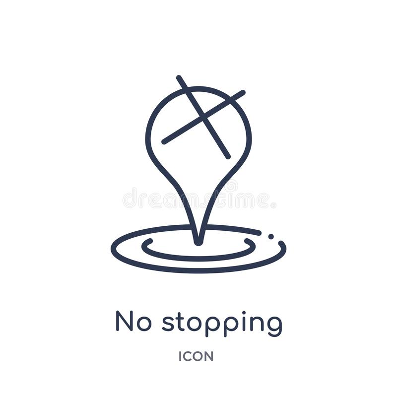 Linear no stopping icon from Maps and locations outline collection. Thin line no stopping icon isolated on white background. no stock illustration