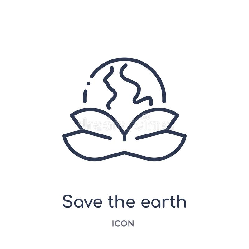 Linear save the earth icon from Ecology outline collection. Thin line save the earth vector isolated on white background. save the royalty free illustration