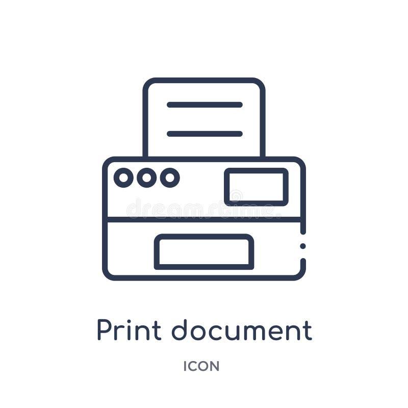 Lineare Druckdokumentenikone von der Geschäfts- und Finanzentwurfssammlung Dünne Linie Druckdokumentenikone lokalisiert auf Weiß stock abbildung