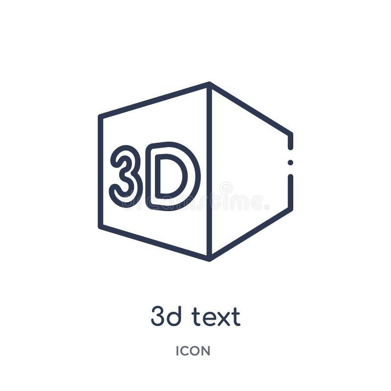 Lineare Ikone des Textes 3d von der Kinoentwurfssammlung Dünne Linie 3d-Textvektor lokalisiert auf weißem Hintergrund Text 3d mod lizenzfreie abbildung