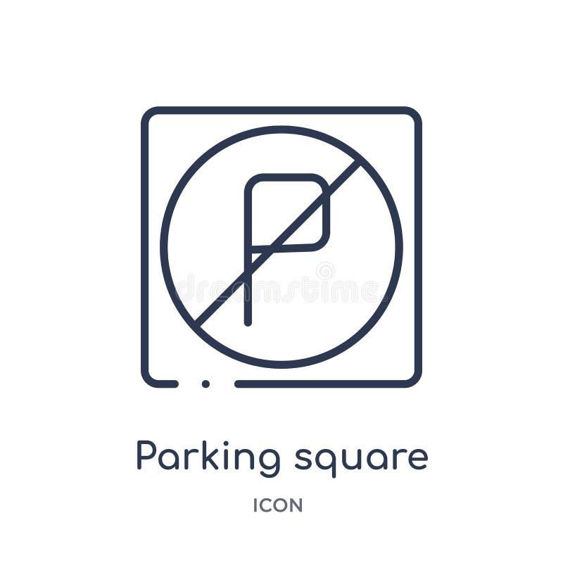 Lineare parkende quadratische Ikone von der Flughafenabfertigungsgebäudeentwurfssammlung Dünne Linie, die den quadratischen Vekto lizenzfreie abbildung