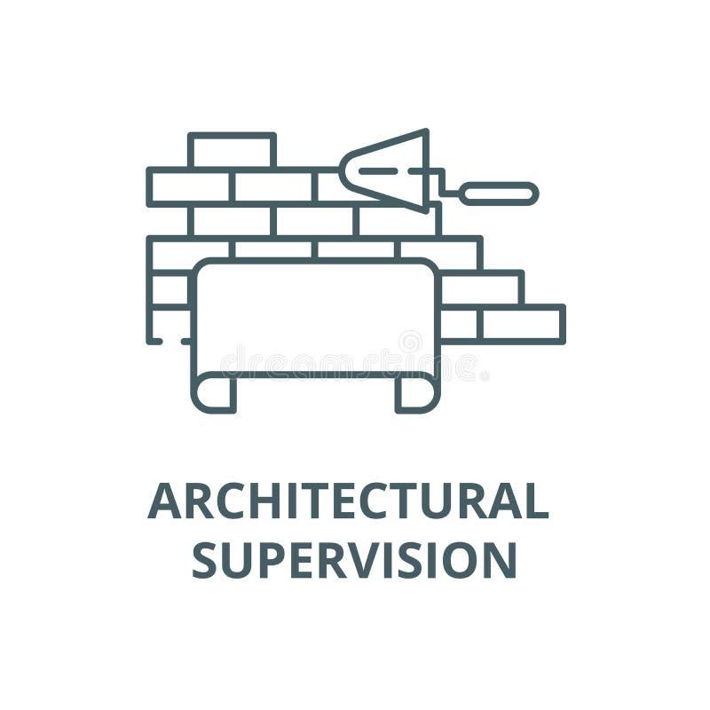 Linha arquitetónica ícone do vetor da supervisão, conceito linear, sinal do esboço, símbolo ilustração do vetor