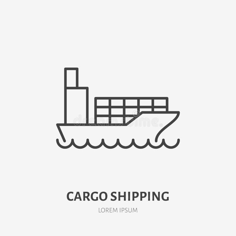 Linha lisa ícone do transporte de carga Barco com sinal dos recipientes Dilua o logotipo linear para a logística da entrega do ma ilustração stock