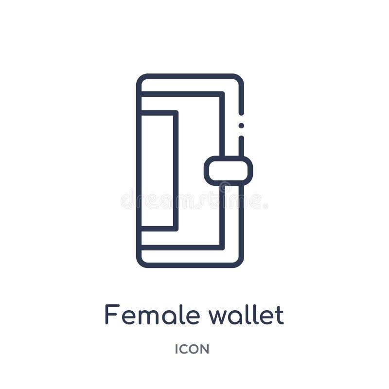 Liniowa żeńska portfel ikona od moda konturu kolekcji Cienieje kreskową żeńską portfel ikonę odizolowywającą na białym tle female ilustracja wektor